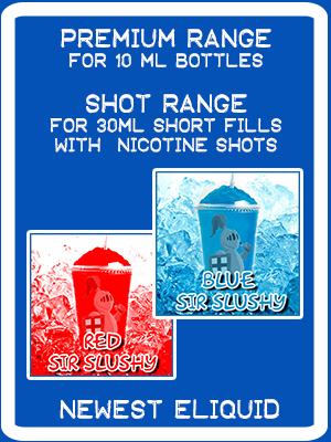 New Release eliquids Sir Slushy Red and Sir Slushy Blue